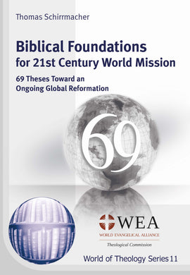 Biblical Foundations for 21st Century World Mission