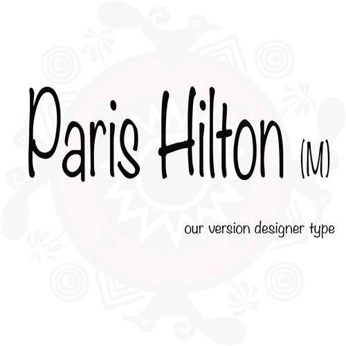 Paris Hilton (M) type compared to Paris Hilton (M) Paris Hilton type