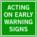 ACTING ON EARLY WARNING SIGNS