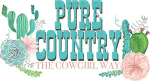 Pure Country The Cowgirl Way