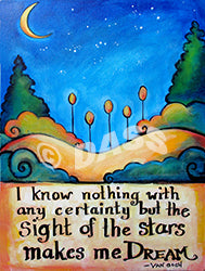 Stars Make Me Dream Van Gogh Quote