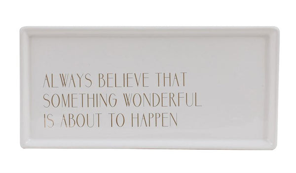 """Always Believe"" White & Gold Stoneware Tray"