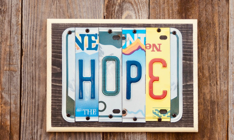 Hope Sign made from repurposed License Plates