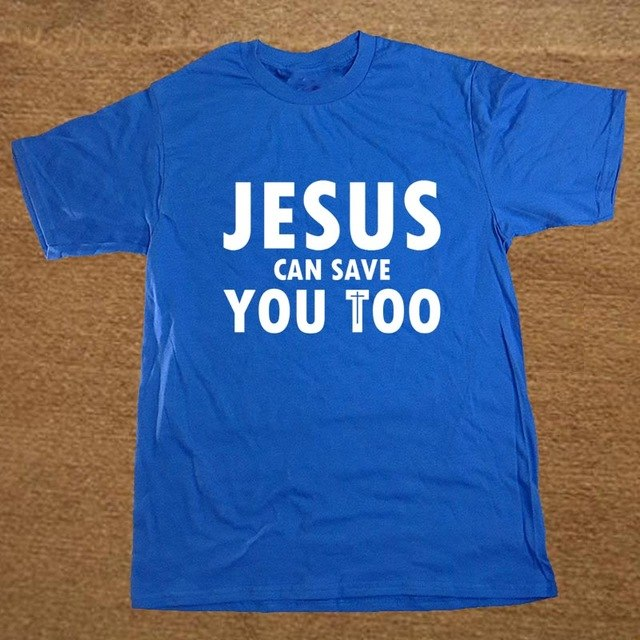 Brand Clothing Jesus Can Save You Too Christian Religious Funny T Shirt