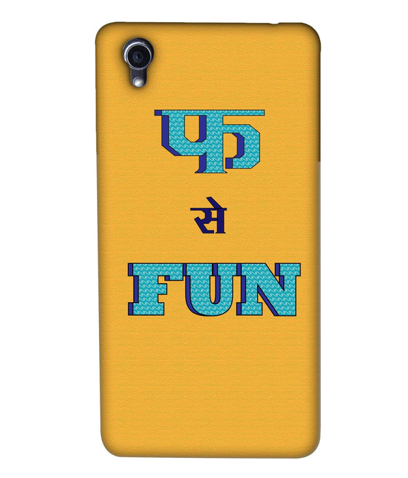 Oppo F1 Fun Mobile Cover