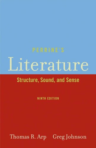 Perrine'S Literature: Structure, Sound, And Sense