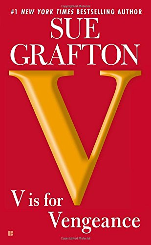 V Is For Vengeance: A Kinsey Millhone Novel