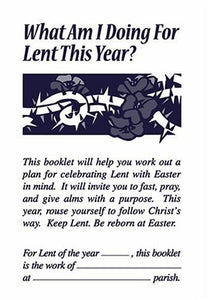 What Am I Doing For Lent This Year?