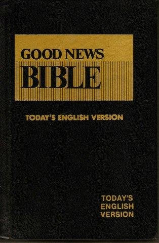 Good News Bible - Today'S English Version
