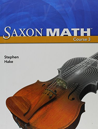 Saxon Math Course 3 (2007 Student Edition)