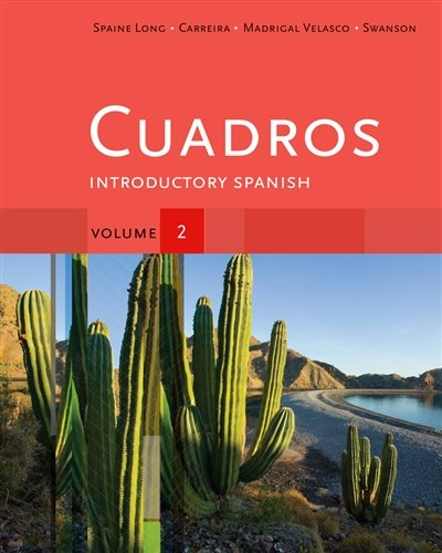 Cuadros Student Text, Volume 2: Introductory Spanish (Explore Our New Spanish 1St Editions)