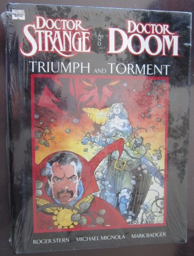 Doctor Strange And Doctor Doom: Triumph And Torment (Marvel Graphic Novel)