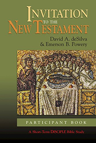 Invitation To The New Testament: Participant Book (A Short-Term Disciple Bible Study)