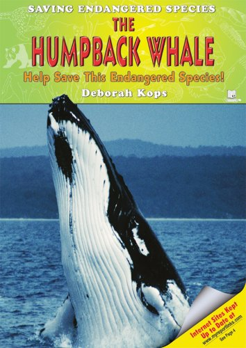 The Humpback Whale: Help Save This Endangered Species! (Saving Endangered Species)