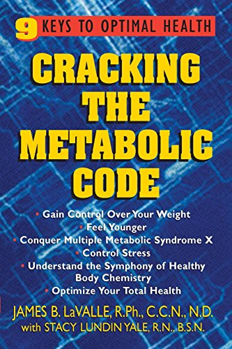 Cracking The Metabolic Code: 9 Keys To Optimal Health