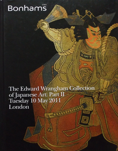Bonhams 10th May 2011 The Edward Wrangham Collection of Japanese Art: Part II
