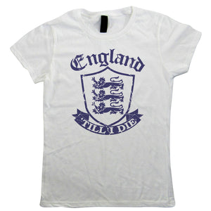 England 'Till I Die Womens T-Shirts | Sports Cricket Netball Union League Hockey Team | Football Rugby St George Three Lions Badge Crest | Sports Gift Her Mum