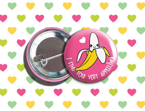 "Kawaii Banana Valentine's Day Vegan/Vegetarian Pinback Button 1.75"" ""I Find You Very APPEELING!"""