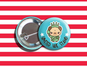 "Kawaii Statue of Liberty Bear 4th of July Vegan Veggie Vegetarian Pinback Button 1.75"" ""United We Stand"" Teal"