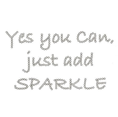 YES YOU CAN JUST ADD SPARKLE