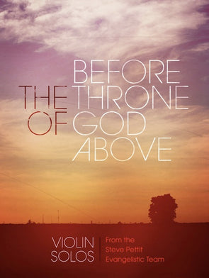 Before The Throne Of God Above - Violin Solos Book