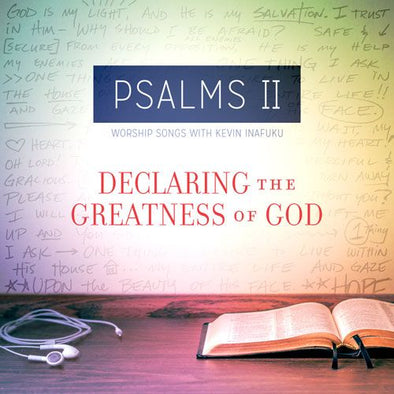 Psalms II: Declaring The Greatness Of God