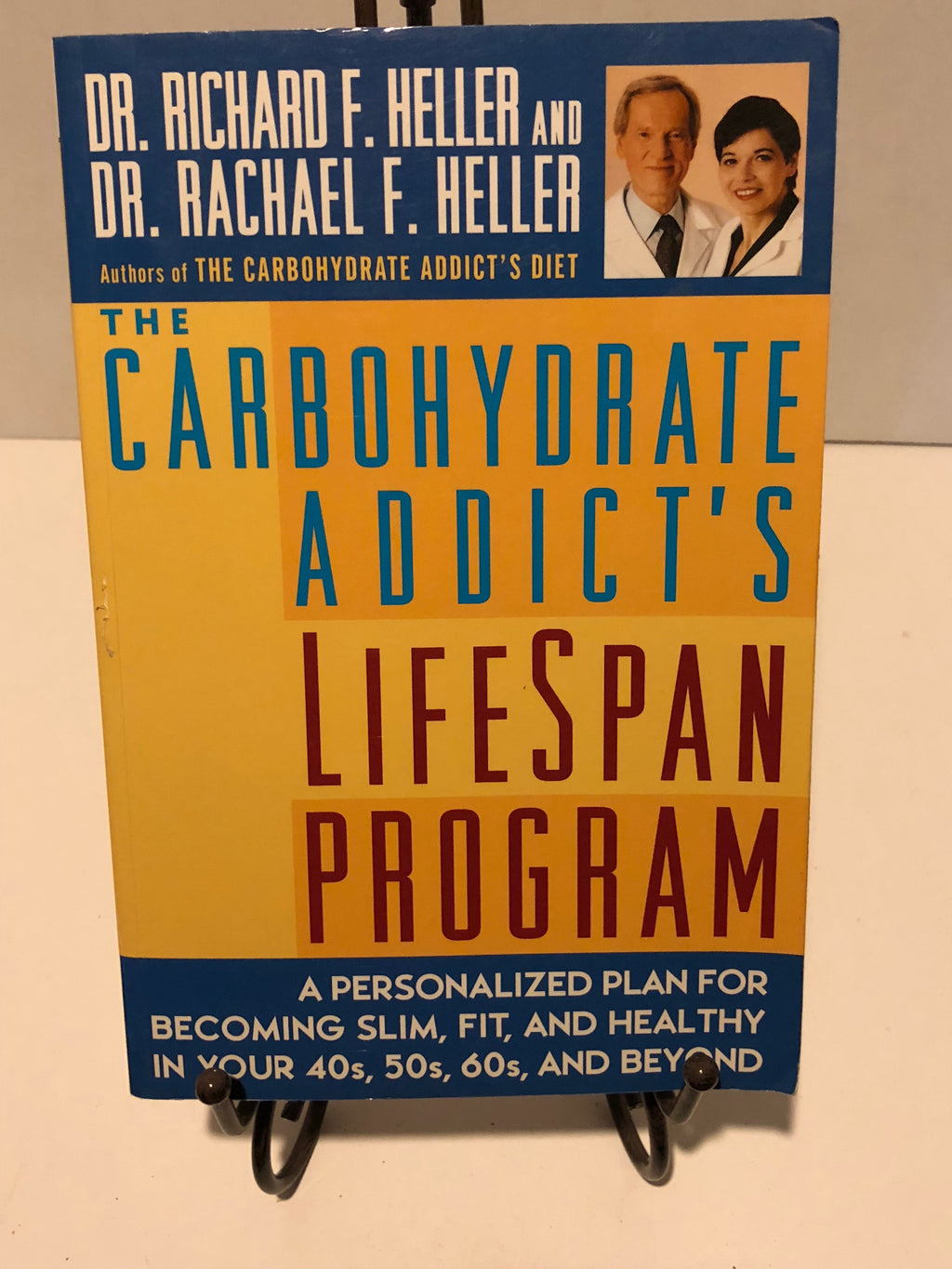 Carbohydrate Addict's Lifespan Program: Personalized Plan for bcmg Slim Fit Healthy your 40s 50s 60s Beyond, The