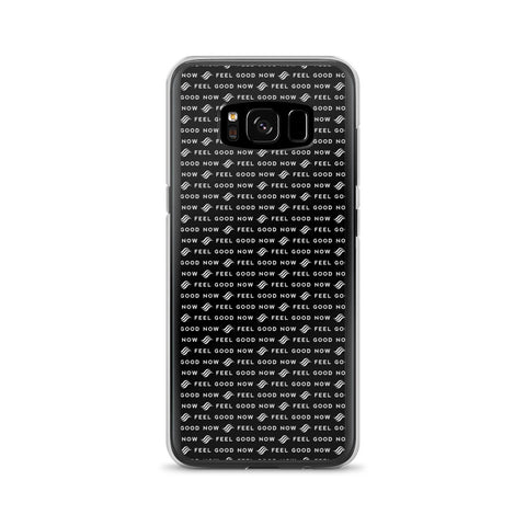 Feel Good Now Black Samsung Case