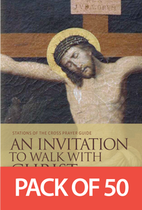 An Invitation to Walk with Christ: Stations of the Cross Prayer Guide
