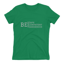 "Load image into Gallery viewer, ATP ""Be Safe/Competent/Dangerous"" Women's T-shirt"