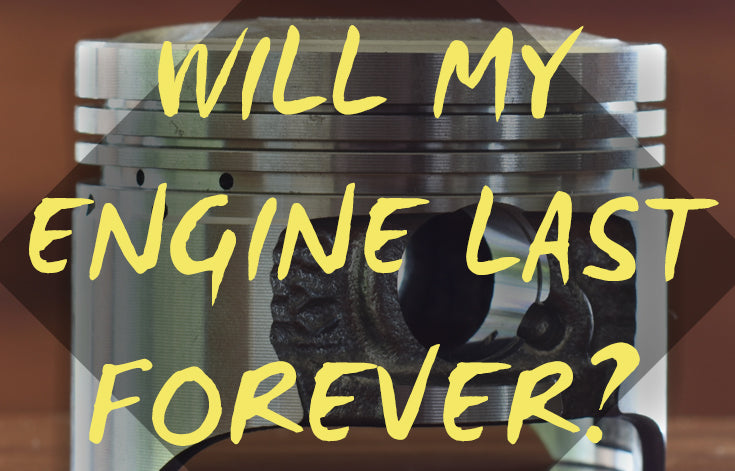 Will my motorcycle engine last forever?