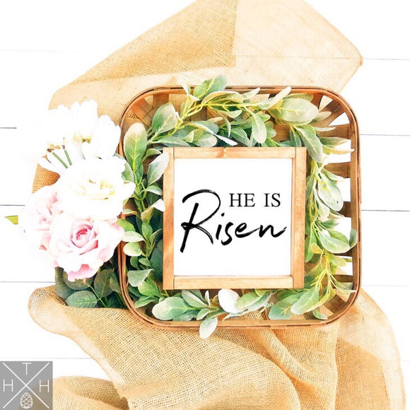 He is Risen Handmade Wood Sign