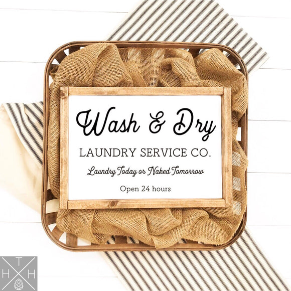 Wash & Dry Handmade Wood Sign