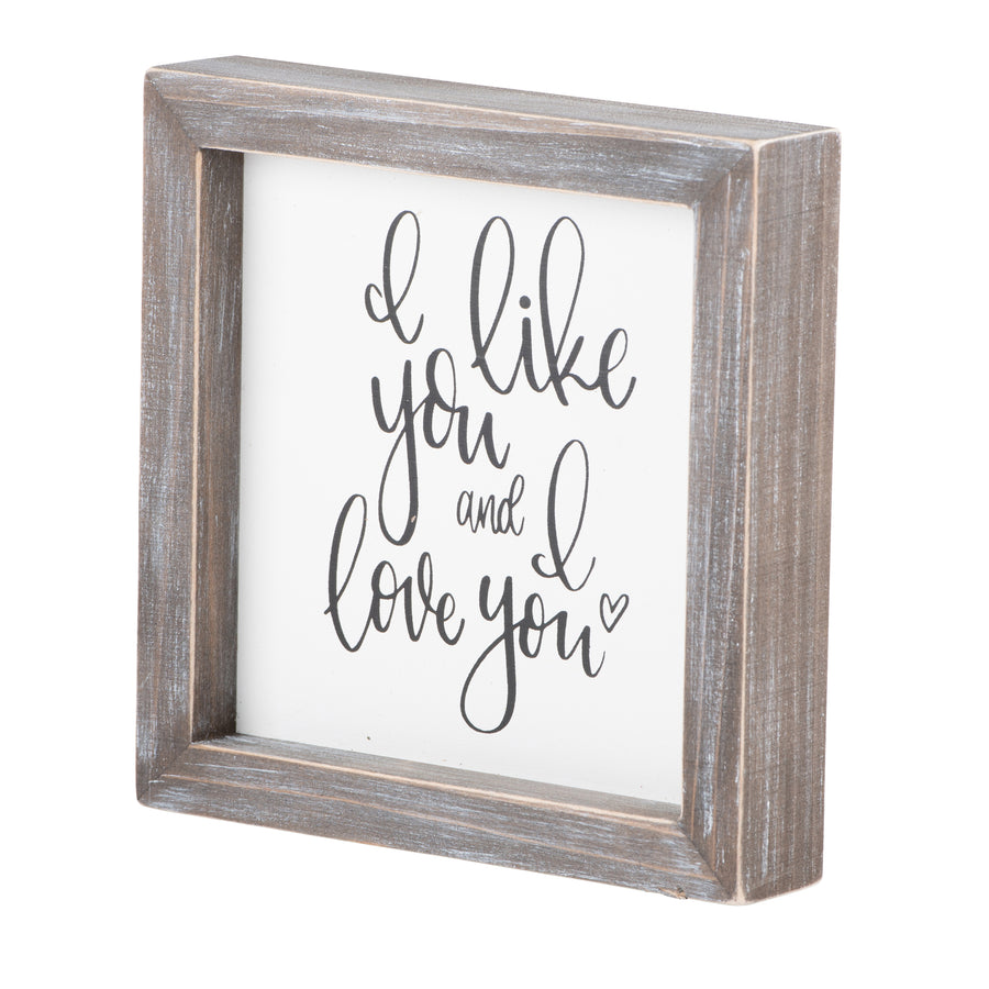 Like You Love You Framed Board