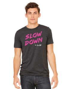 """Slow Down"" Lightweight Tee, Charcoal Grey"