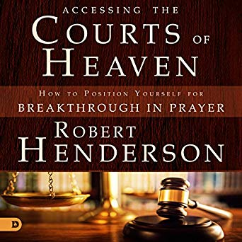 Accessing the Courts of Heaven (Digital Audiobook)