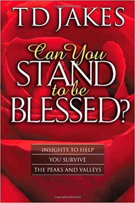 Can You Stand to be Blessed Revised