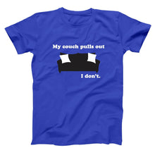 Load image into Gallery viewer, My Couch Pulls Out I Don't Men's Tall T-Shirt - Donkey Tees
