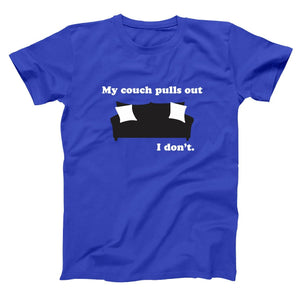 My Couch Pulls Out I Don't Men's Tall T-Shirt - Donkey Tees