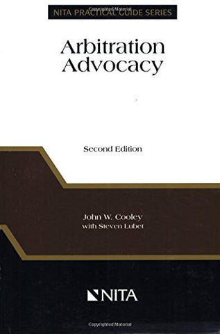 Arbitration Advocacy (Nita Practical Guide Series)