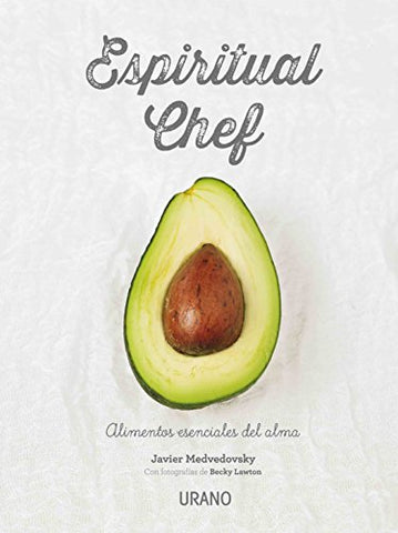 Espiritual Chef (Spanish Edition)
