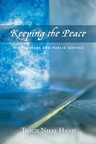 Keeping The Peace: Mindfulness And Public Service