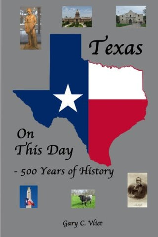 Texas On This Day: 500 Years Of History