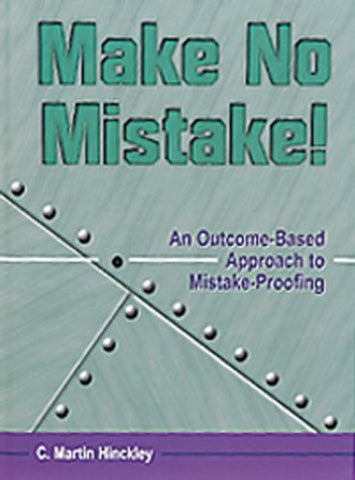 Make No Mistake!: An Outcome-Based Approach To Mistake-Proofing