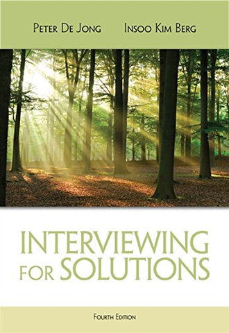 Interviewing For Solutions (Hse 123 Interviewing Techniques)