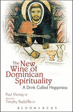 The New Wine Of Dominican Spirituality: A Drink Called Happiness