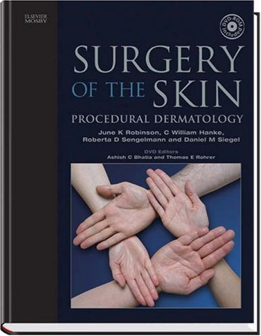 Surgery Of The Skin: Textbook With Dvd