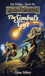 The Simbul'S Gift (Forgotten Realms: The Nobles, Book 6)
