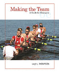 Making The Team: A Guide For Managers (6Th Edition)