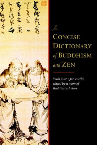 A Concise Dictionary Of Buddhism And Zen